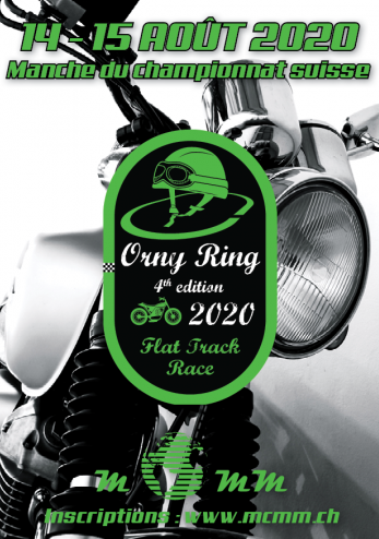 Orny Ring (Flat Track/Steel Trophy#2) :: 14-15 août 2020 :: Agenda :: ActuMoto.ch
